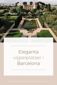 Elegant vigselplats i Barcelona, lyxig vigselplats i Barcelona, Eleganta vigselplatser i Barcelona, Eleganta vigselplatser i Spanien, Lyxig vigselplats i Spanien