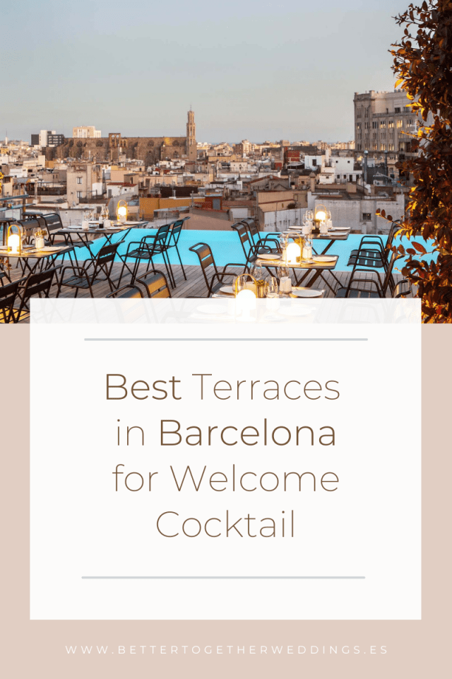 Best terraces in Barcelona, terraces for welcome cocktail in Barcelona, pre-wedding cocktail, wedding planning Barcelona, rehearsal dinner